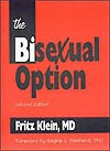 The Bisexual Option by Fritz Klein, MD