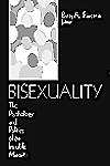 Bisexuality : The Psychology and Politics of an Invisible Minority by Beth A. Firestein, Editor